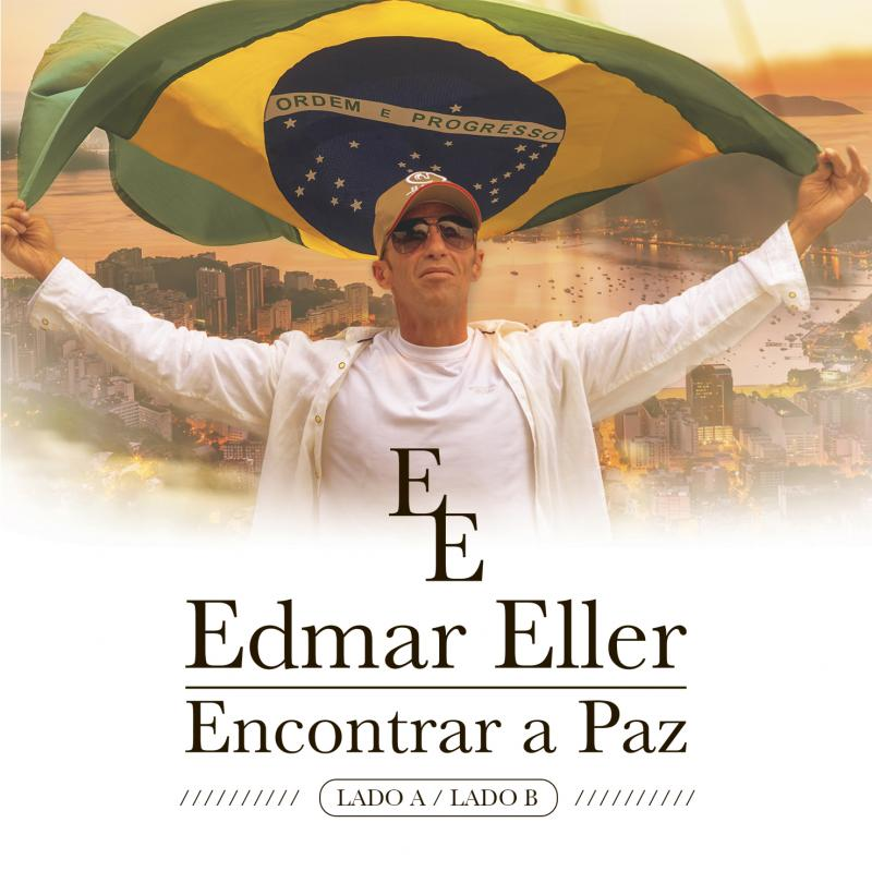 Edmar Eller grava música inspirada no sofrimento do nosso povo brasileiro